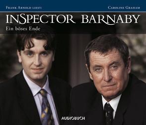 Inspector Barnaby: Ein böses Ende von Arnold,  Frank, Graham,  Caroline