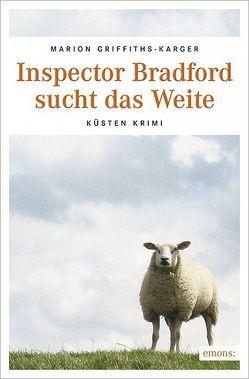Inspector Bradford sucht das Weite von Griffiths-Karger,  Marion