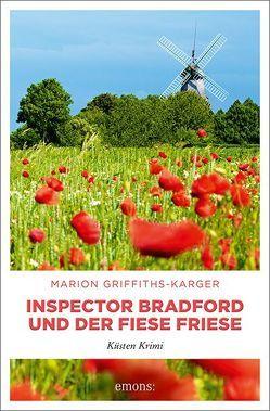 Inspector Bradford und der fiese Friese von Griffiths-Karger,  Marion