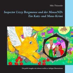 Inspector Lizzy Bergmouse und der MouseND: Ein Katz- und Maus-Krimi von Thümmler,  Silke