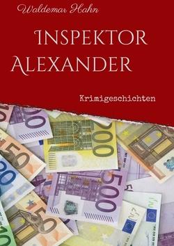 Inspektor Alexander von Hahn,  Waldemar