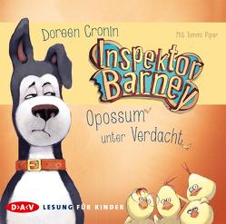 Inspektor Barney – Opossum unter Verdacht von Cronin,  Doreen, Lecker,  Ann, Piper,  Tommi