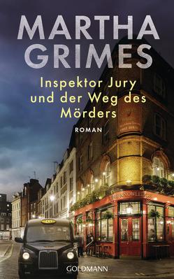 Inspektor Jury und der Weg des Mörders von Grimes,  Martha, Walter,  Cornelia C.