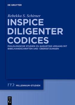 Inspice diligenter codices von Schirner,  Rebekka S.