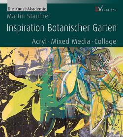 Inspiration Botanischer Garten von Staufner,  Martin