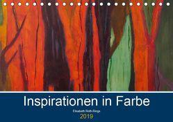 Inspiration in Farbe (Tischkalender 2019 DIN A5 quer) von Roth-Rings,  Elisabeth