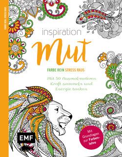 Inspiration Mut – Mit 50 Ausmalmotiven Kraft sammeln und Energie tanken