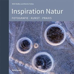 Inspiration Natur von Feltes,  Martin, Rolfes,  Willi