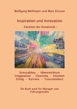 INSPIRATION UND INNOVATION von Ericson,  Marc, Wellmann,  Wolfgang