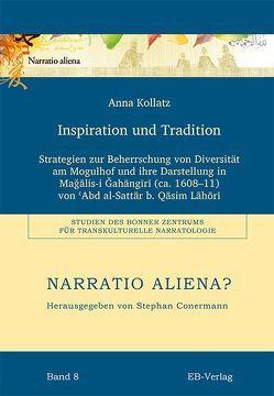 Inspiration und Tradition von Kollatz,  Anna