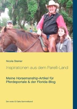 Inspirationen aus dem Parelli-Land von Steiner,  Nicola