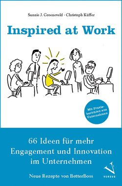 Inspired at Work von Groeneveld,  Sunnie J., Küffer,  Christoph