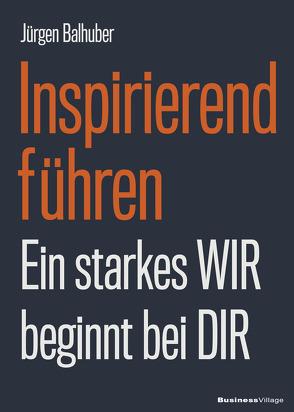 Inspirierend führen von Balhuber,  Jürgen
