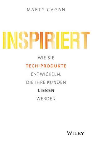 Inspiriert von Cagan,  Marty, Wegberg,  Jordan T. A.