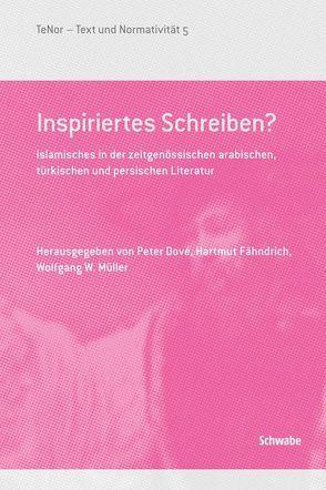 Inspiriertes Schreiben? von Dové,  Peter, Fähndrich,  Hartmut