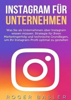Instagram für Unternehmen von Basler,  Roger