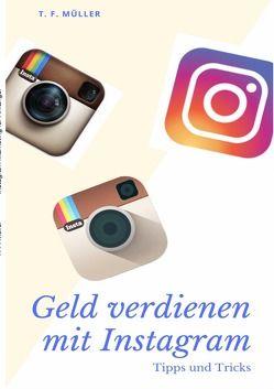 Instagram Marketing für Anfänger: 50K Followers in einem Jahr von Müller,  T.F.