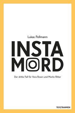 Instamord von Lukas,  Pellmann