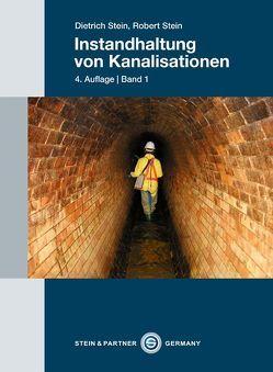 Instandhaltung von Kanalisationen von Stein,  Dietrich, Stein,  Robert