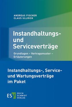 Instandhaltungs-, Service- und Wartungsverträge im Paket von Fischer,  Andreas, Ullrich,  Claus
