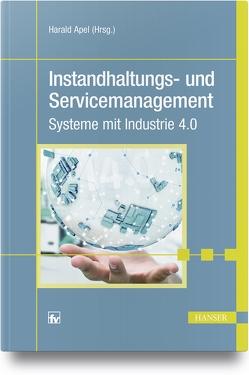 Instandhaltungs- und Servicemanagement von Apel,  Harald