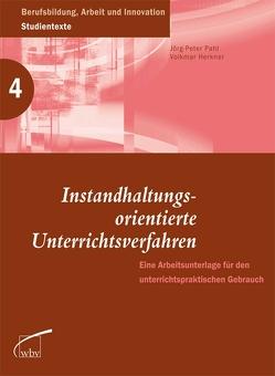 Instandhaltungsorientierte Unterrichtsverfahren von Herkner,  Volkmar, Pahl,  Jörg-Peter
