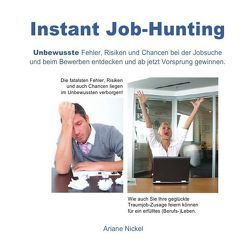 Instant Job-Hunting von Nickel,  Ariane