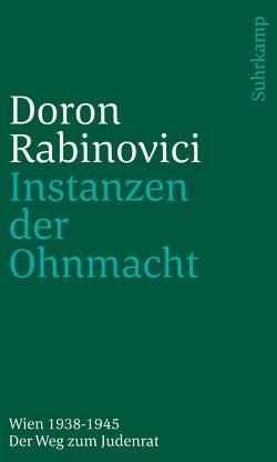 Instanzen der Ohnmacht von Rabinovici,  Doron