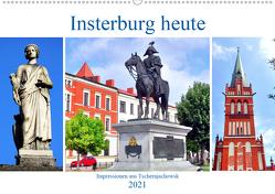 Insterburg heute – Impressionen aus Tschernjachowsk (Wandkalender 2021 DIN A2 quer) von von Loewis of Menar,  Henning