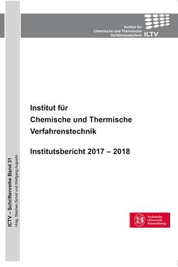 Institut für Chemische und Thermische Verfahrenstechnik (Band 31) von Scholl,  Stephan
