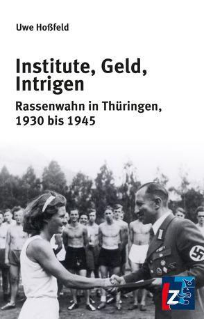 Institute, Geld, Intrigen von Hossfeld,  Uwe