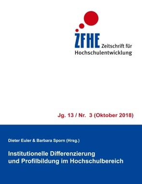 Institutionelle Differenzierung und Profilbildung im Hochschulbereich von Euler,  Dieter, Sporn,  Barbara