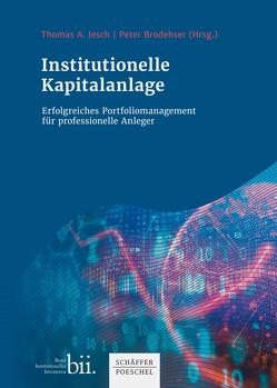 Institutionelle Kapitalanlage von Jesch,  Thomas A.