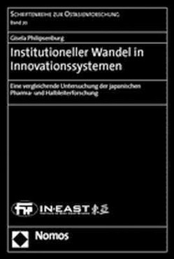 Institutioneller Wandel in Innovationssystemen von Philipsenburg,  Gisela
