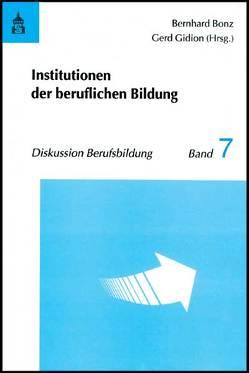 Institutionen der beruflichen Bildung von Bonz,  Bernhard, Gidion,  Gerd