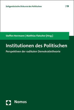 Institutionen des Politischen von Flatscher,  Matthias, Herrmann,  Steffen