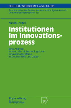 Institutionen im Innovationsprozess von Peter,  Viola