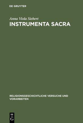 Instrumenta Sacra von Siebert,  Anna Viola