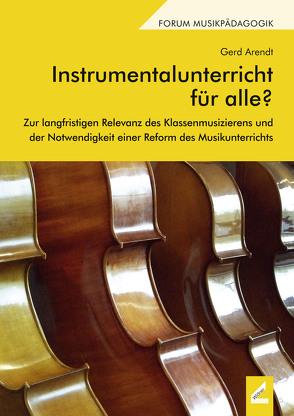 Instrumentalunterricht für alle? von Arendt,  Gerd
