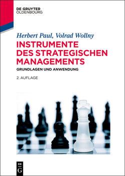 Instrumente des strategischen Managements von Paul,  Herbert, Wollny,  Volrad