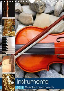 Instrumente – Musikalisch durch das Jahr (Wandkalender 2019 DIN A4 hoch) von Jäger,  Anette/Thomas
