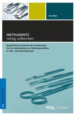 Instrumente richtig aufbereiten von Hein,  Ina, Matheis,  Günter
