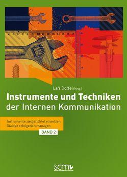 Instrumente und Techniken der Internen Kommunikation – Band 2 von Dörfel,  Lars