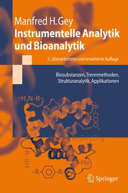 Instrumentelle Analytik und Bioanalytik von Gey,  Manfred
