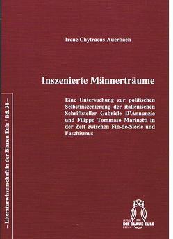 Inszenierte Männerträume von Chytraeus-Auerbach,  Irene