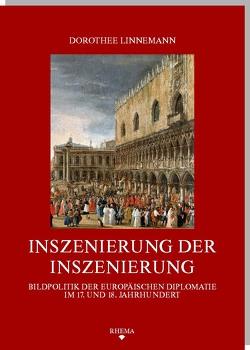 Inszenierung der Inszenierung von Linnemann,  Dorothee