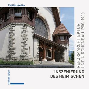 Inszenierung des Heimischen von Walter,  Matthias