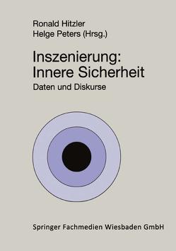 Inszenierung: Innere Sicherheit von Hitzler,  Ronald, Peters,  Helge