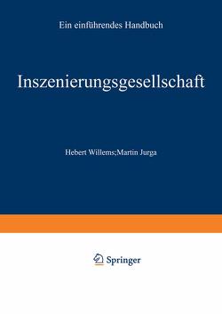 Inszenierungsgesellschaft von Jurga,  Martin, Willems,  Herbert