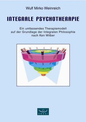 Integrale Psychotherapie von Weinreich,  Wulf M